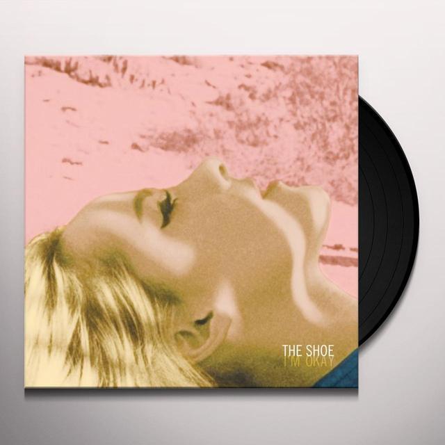 Shoe I'M OKAY Vinyl Record