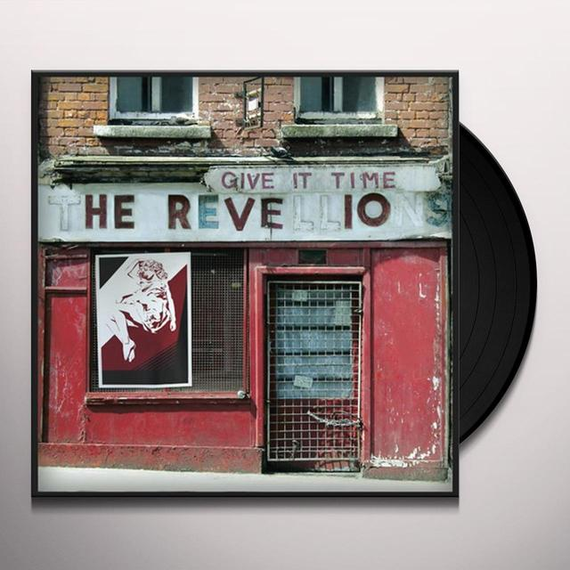 Revellions GIVE IT TIME (UK) (Vinyl)