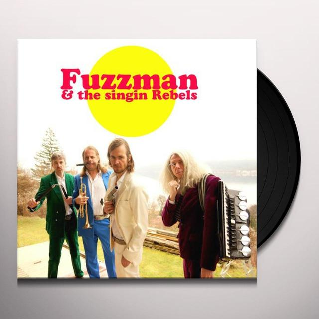 FUZZMAN & THE SINGIN REBELS (GER) Vinyl Record