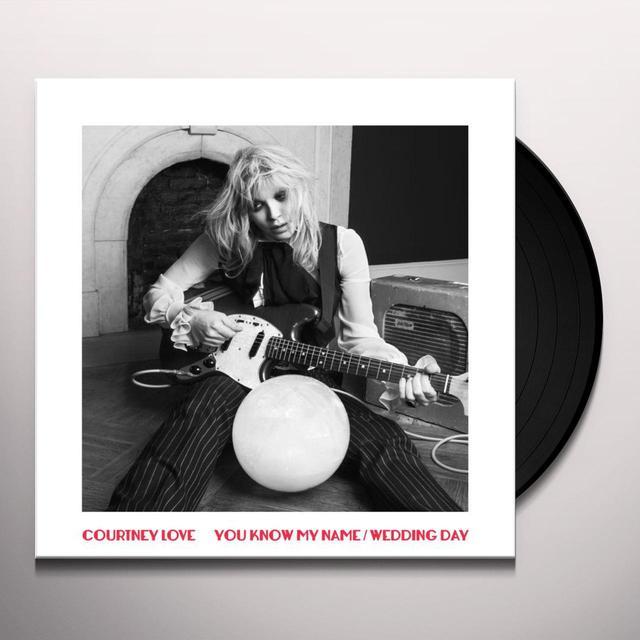 Courtney Love YOU KNOW MY NAME/WEDDING DAY (UK) (Vinyl)