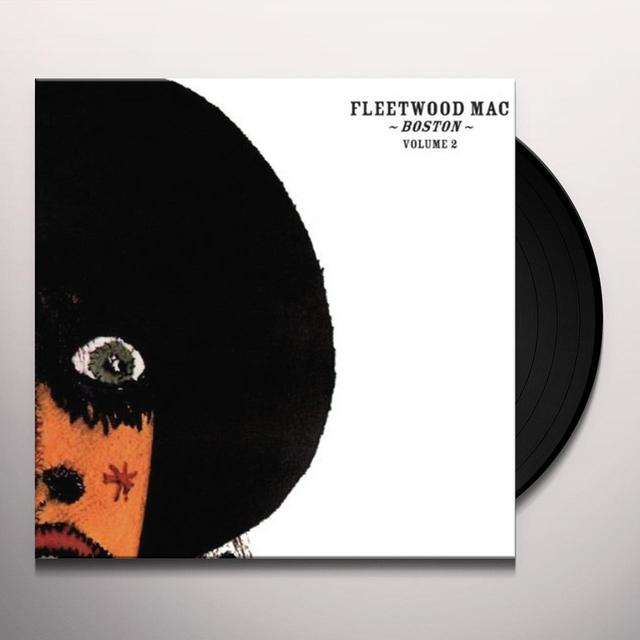Fleetwood Mac BOSTON VOL 2 Vinyl Record