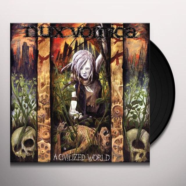 Nux Vomica CIVILIZED WORLD Vinyl Record