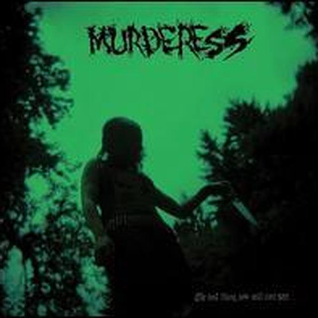 Murderess LAST THING YOU WILL EVER SEE Vinyl Record