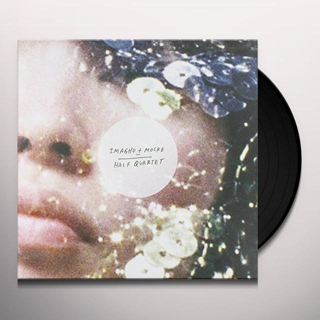 Imagho & Mocke HALF QUARTET Vinyl Record