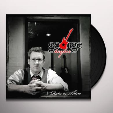 George Taylor RAIN OR SHINE Vinyl Record
