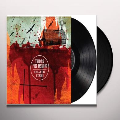 Those Poor Bastards HELLFIRE HYMNS Vinyl Record