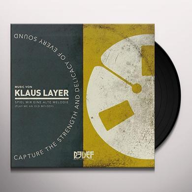 Klaus Layer SPIEL MIR EINE ALTE MELODIE PLAY ME AN OLD MELODY Vinyl Record