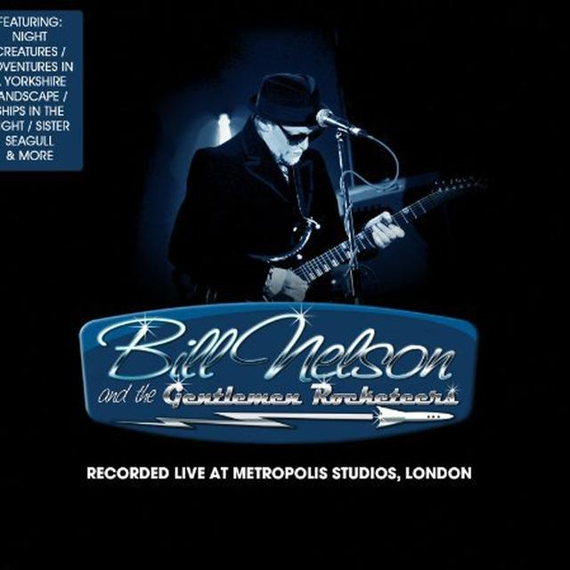 Bill Nelson LIVE AT METROPOLIS STUDIO Vinyl Record - Limited Edition, 180 Gram Pressing