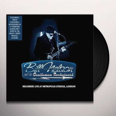 Bill Nelson LIVE AT METROPOLIS STUDIO Vinyl Record - Limited Edition, 180 Gram Pressing