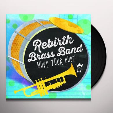 Rebirth Brass Band MOVE YOUR BODY Vinyl Record