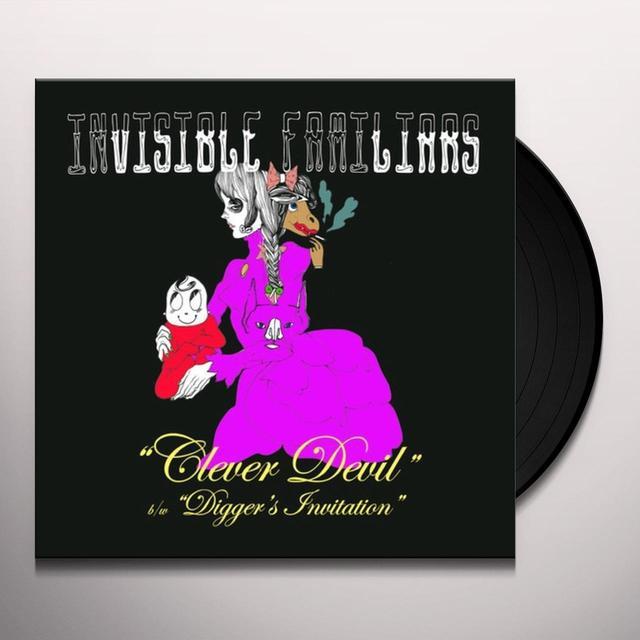 Invisible Familiars CLEVER DEVIL / DIGGER'S INVITATION Vinyl Record
