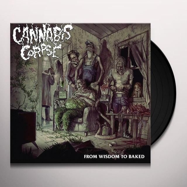 Cannabis Corpse FROM WISDOM TO BAKED Vinyl Record