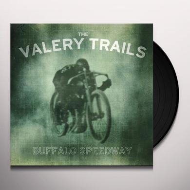 Valery Trails BUFFALO SPEEDWAY Vinyl Record