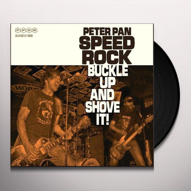 Peter Speedrock Pan BUCKLE UP & SHOVE IT Vinyl Record - UK Import