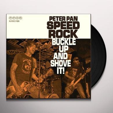 Peter Speedrock Pan BUCKLE UP & SHOVE IT Vinyl Record - UK Release