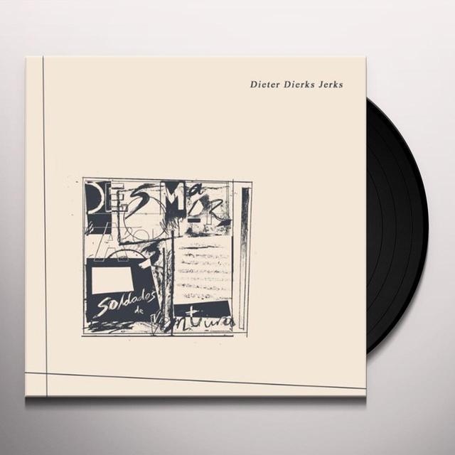 Desmadrados Soldados De Ventura DIETER DIERKS JERKS Vinyl Record - UK Import