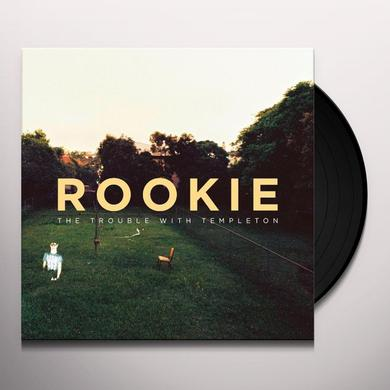The Trouble With Templeton ROOKIE Vinyl Record