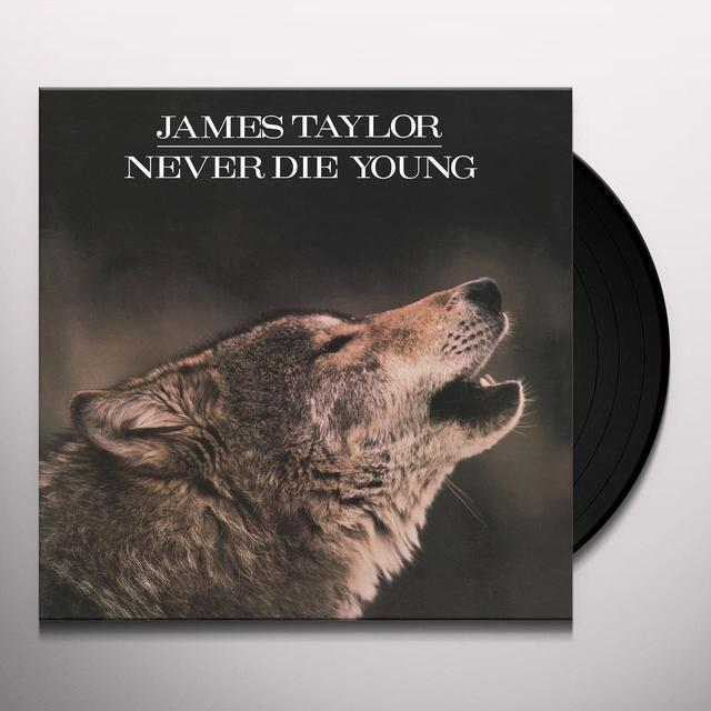 James Taylor NEVER DIE YOUNG Vinyl Record - Holland Import