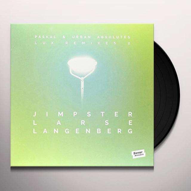 Paskal & Urban Absolutes LUX REMIXES 2 BY JIMPSTER LARSE LANGENBERG Vinyl Record - UK Import