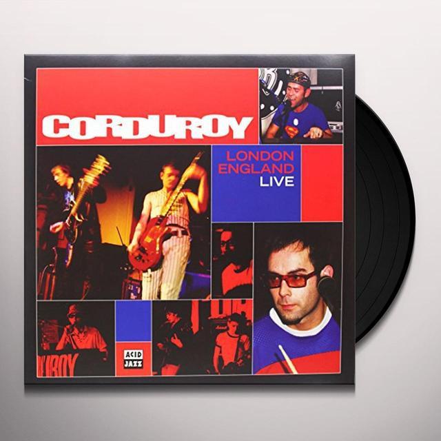 Corduroy LONDON ENGLAND LIVE Vinyl Record - UK Import