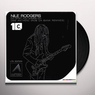Nile Rodgers DO WHAT YOU WANNA DO Vinyl Record