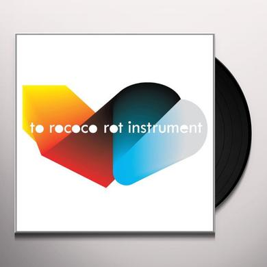 To Rococo Rot INSTRUMENT Vinyl Record - UK Import