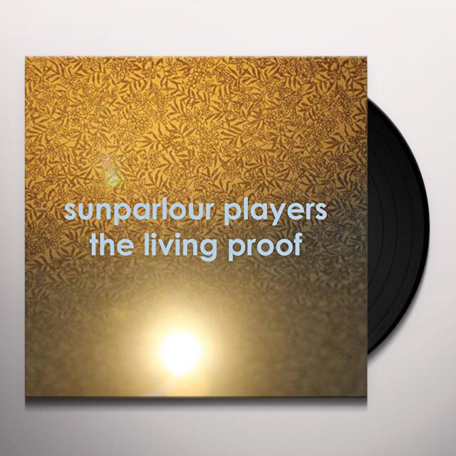 Sunparlour Playeres LIVING PROOF Vinyl Record