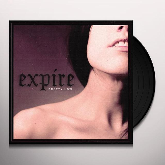 Expire PRETTY LOW Vinyl Record