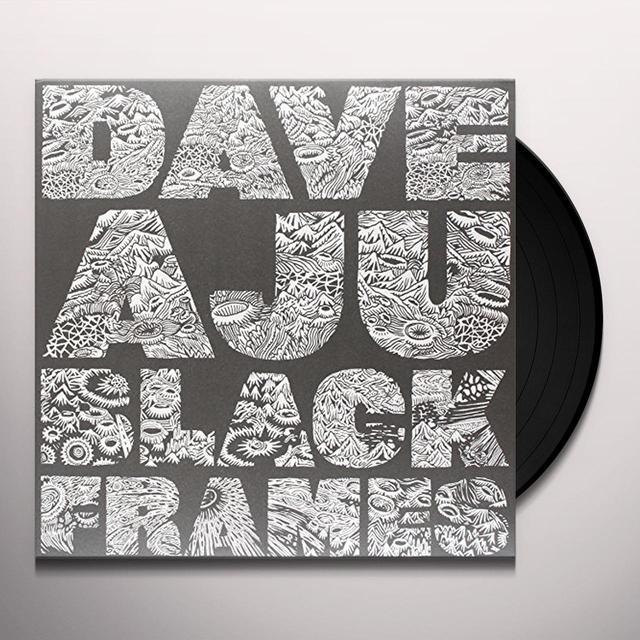 Dave Aju BLACK FRAMES Vinyl Record