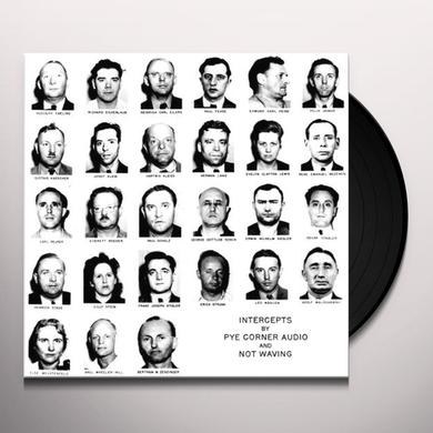 Pye Corner Audio / Not Waving INTERCEPTS Vinyl Record
