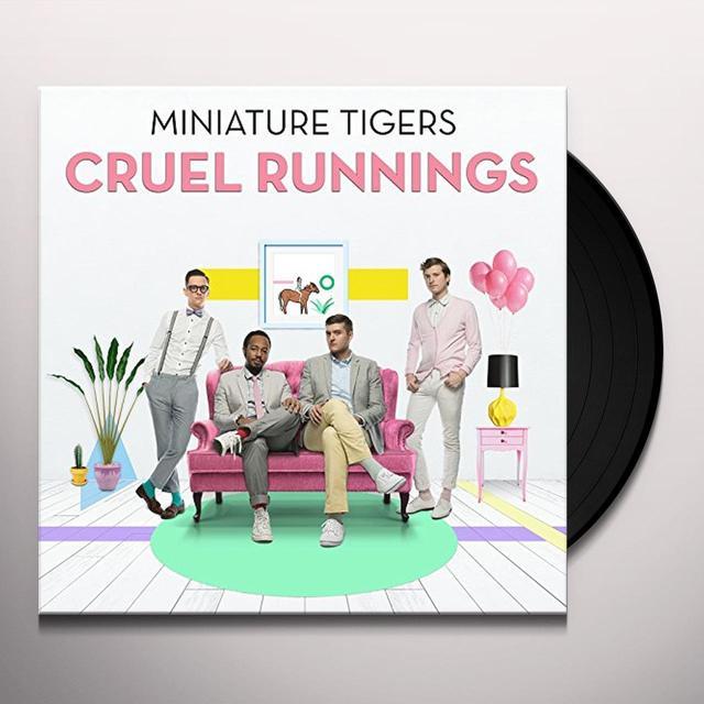 Miniature Tigers CRUEL RUNNINGS Vinyl Record