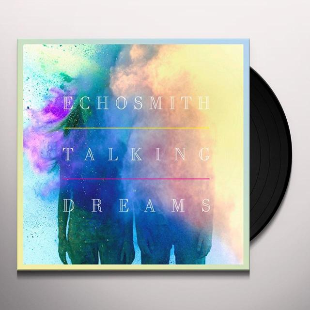 Echosmith TALKING DREAMS (Vinyl)