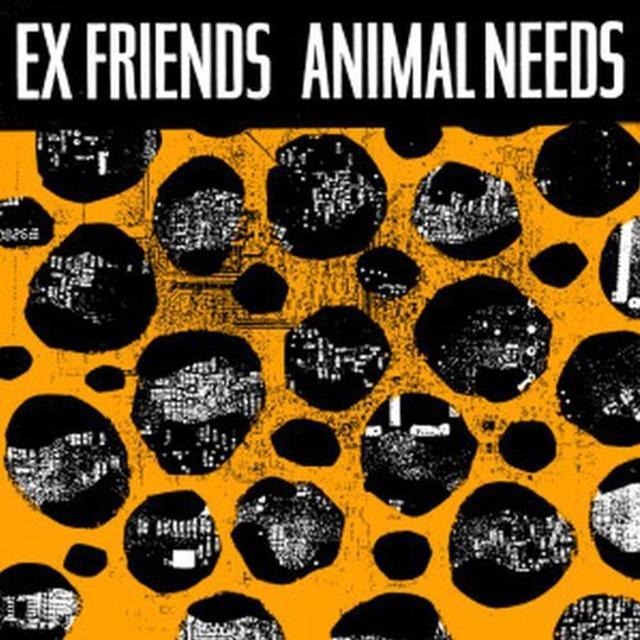 Exfriends ANIMAL NEEDS Vinyl Record