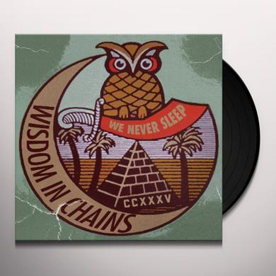 Wisdom In Chains WE NEVER SLEEP Vinyl Record