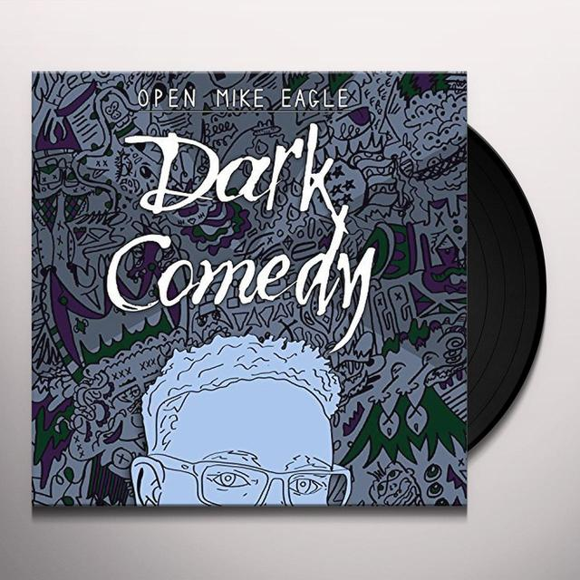 Open Mike Eagle DARK COMEDY Vinyl Record