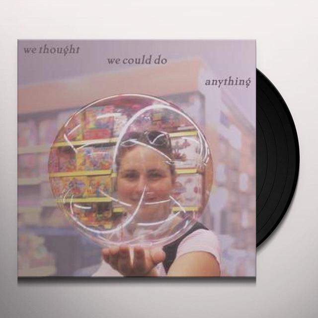 Alan Licht / Brian Chase WE THOUGHT WE COULD DO ANYTHING Vinyl Record