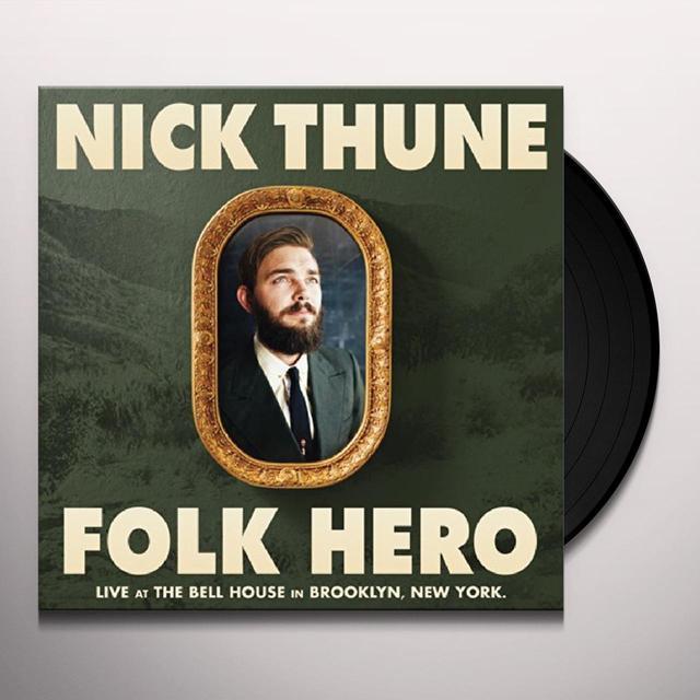 Nick Thune FOLK HERO Vinyl Record