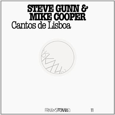 Steve Gunn & Mike Cooper FRKWYS 11: CANTOS DE LISBOA Vinyl Record