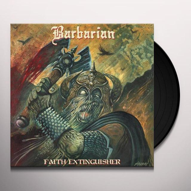 Barbarian FAITH EXTINGUISHER Vinyl Record - UK Import
