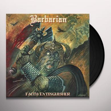Barbarian FAITH EXTINGUISHER Vinyl Record - UK Import