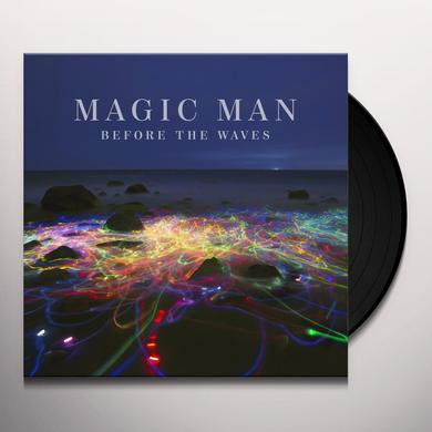 Magic Man BEFORE THE WAVES Vinyl Record
