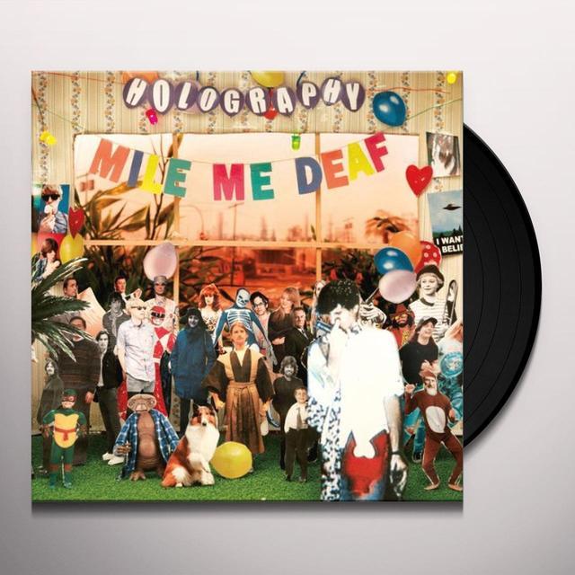 Mile Me Deaf HOLOGRAPHY (GER) Vinyl Record