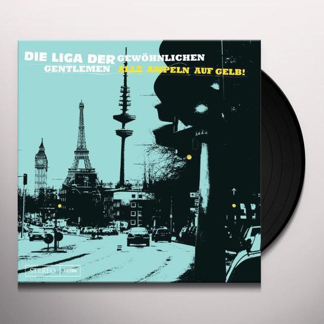 Liga Der Gewoehnlich ALLE AMPELN AUF GELB Vinyl Record