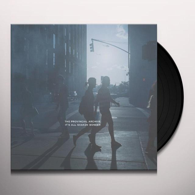 Provincial Archive IT'S ALL SHAKEN WONDER Vinyl Record