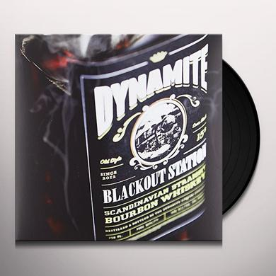 Dynamite BLACKOUT STATION Vinyl Record