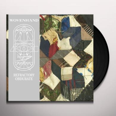 Wovenhand REFRECTORY OBDURATE Vinyl Record