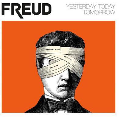 Freud YESTERDAY TODAY TOMORR Vinyl Record