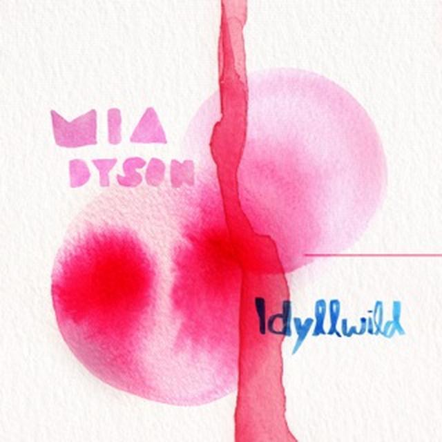 Mia Dyson IDYLLWILD Vinyl Record
