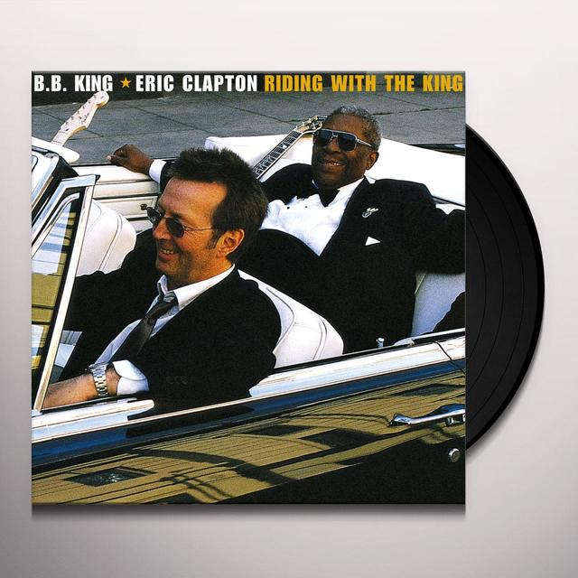 Eric Clapton / B.B. King RIDING WITH THE KING Vinyl Record