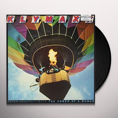 Klymaxx NEVER UNDERESTIMATE THE POWER OF A WOMAN Vinyl Record